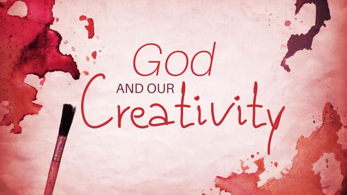 God and our Creativity